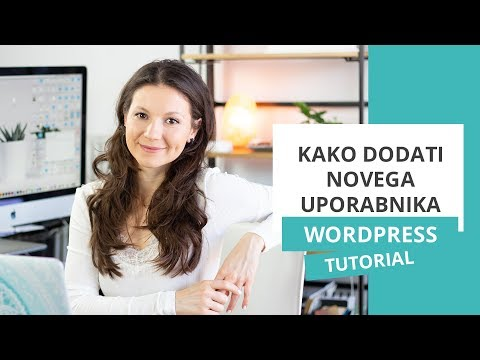Kako dodati novega uporabnika – WordPress nasvet