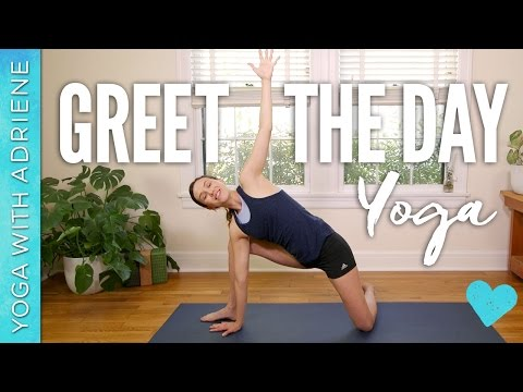 Greet the Day Yoga - Yoga With Adriene