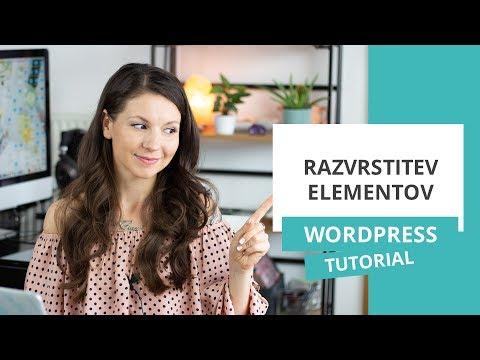 Razvrstitev elementov v urejevalniku WordPress