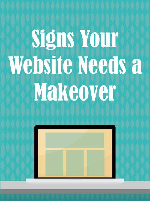 Signs Your Website Needs a Makeover