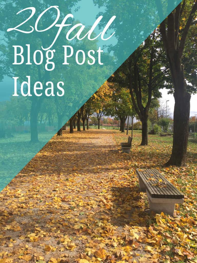 20 FALL BLOG POST IDEAS