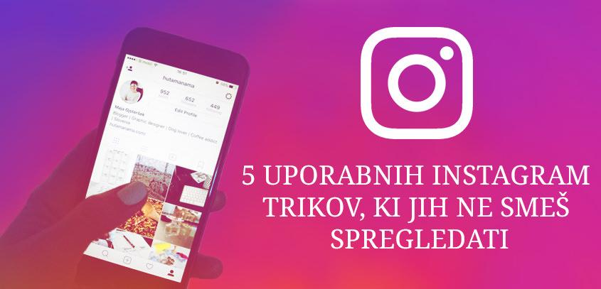 5 Useful Instagram Tips & Tricks You Should Know
