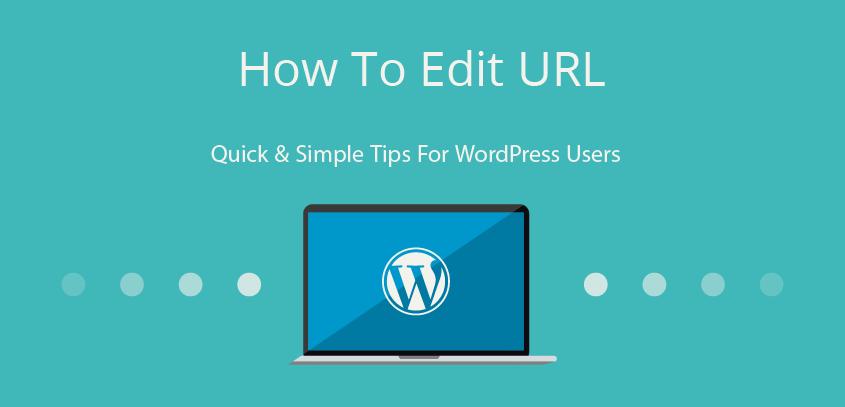How To Edit URL- WordPress tricks