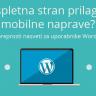 Je tvoja spletna stran prilagojena za mobilne naprave? – WordPress nasvet