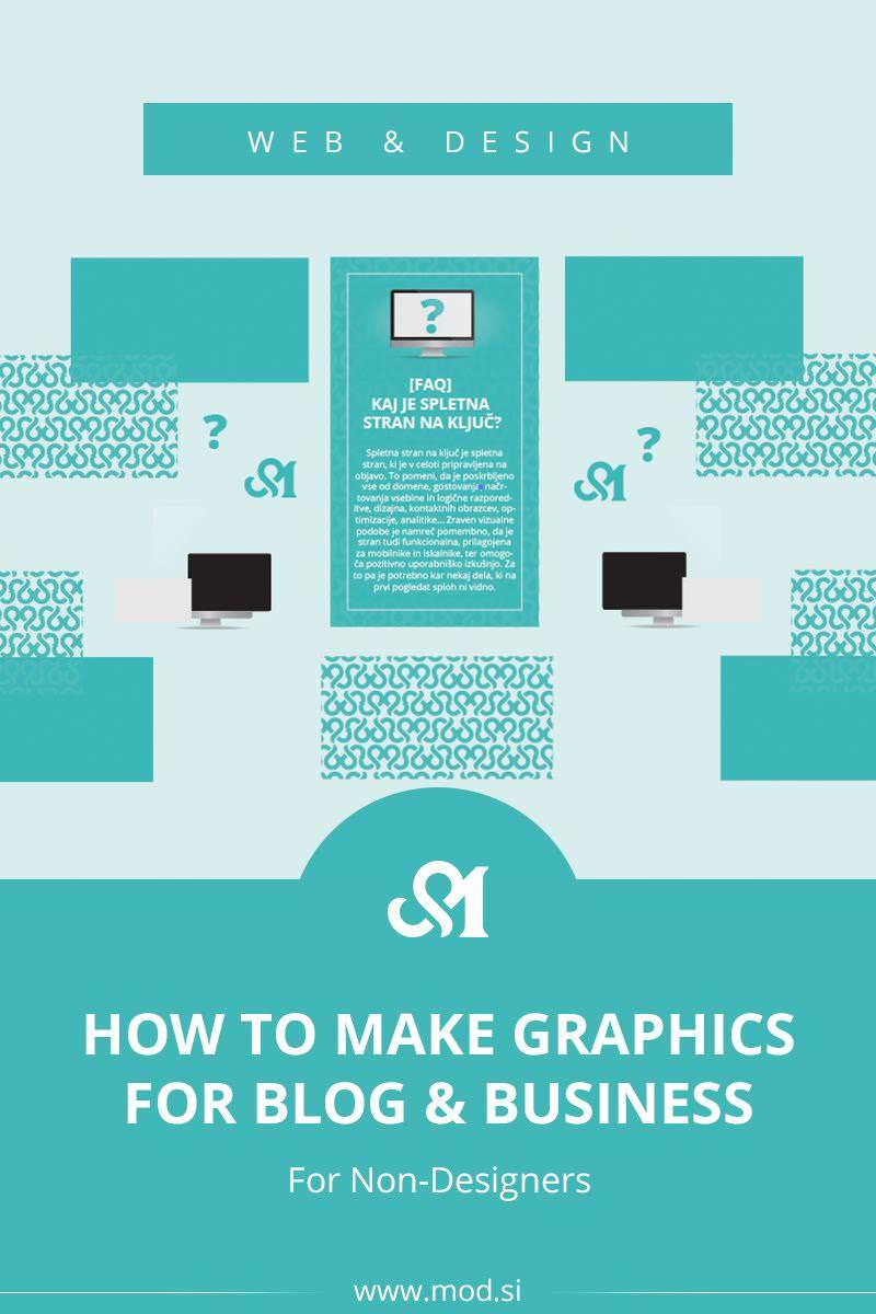 How To Make Graphics for Blog & Business (For Non-Designers)? If the idea of using Photoshop makes your head spin or hiring a graphic designer isn't an option, in this post, I help you with some tips, low-cost alternatives that will help you to create graphics for your blog and business.