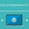 Vidljivost prispevkov in strani  – WordPress nasvet