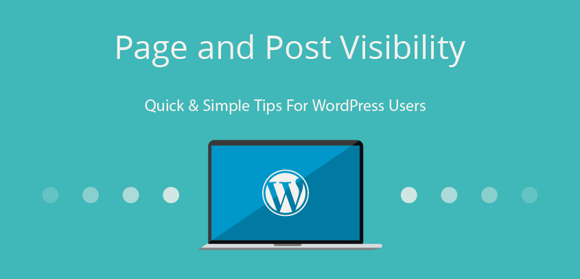 "Page and Post Visibility – WordPress tricks: Under the ""Publish"" at the top-right of the Edit screen, you can find 3 different way to set visibility. But what they mean?"