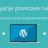Dodajanje povezave na sliko  – WordPress nasvet