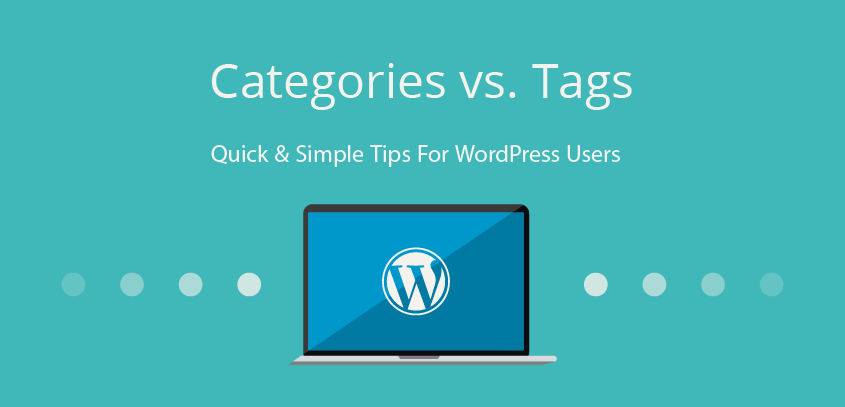 Categories vs. Tags – WordPress tricks