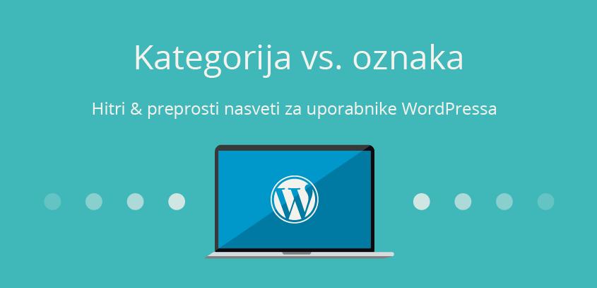 Kategorija vs. oznaka - WordPress nasvet