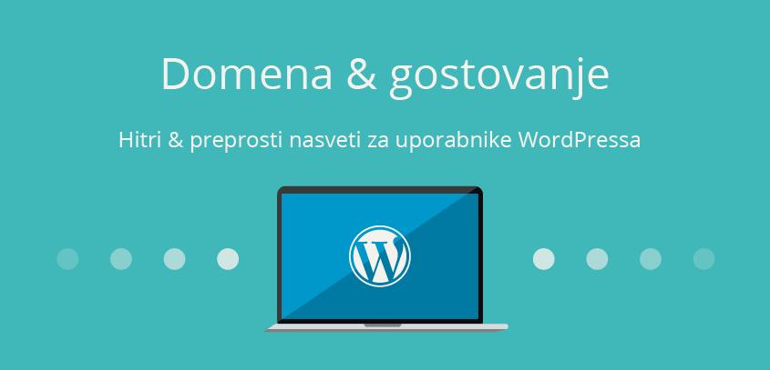 Domena in gostovanje - WordPress nasvet