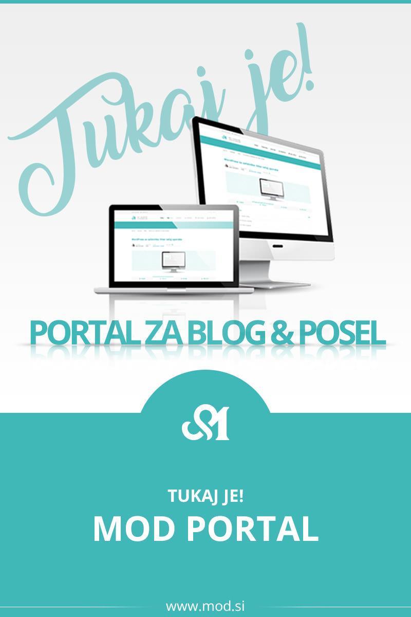 Tukaj je! MOD Portal za blog in posel