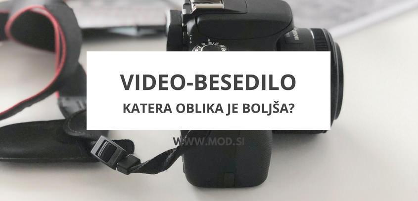Video ali besedilo? Katera oblika bloga je boljša?