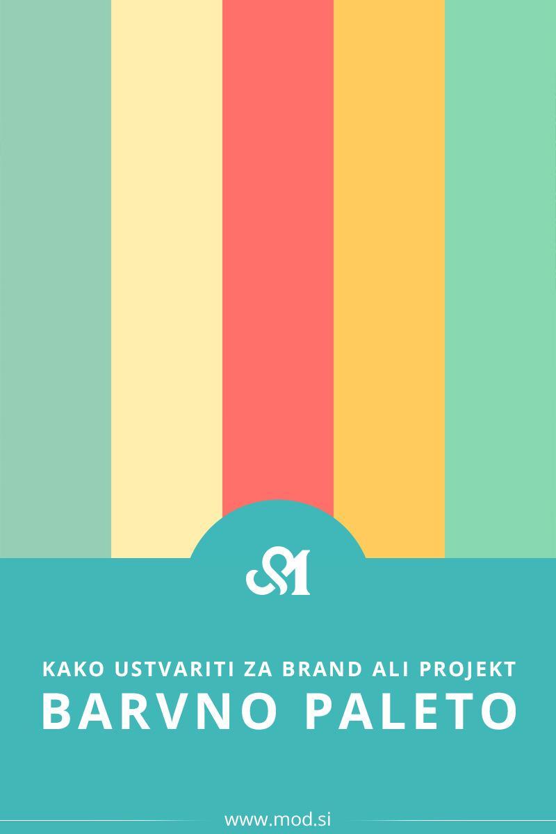 Kako ustvariti barvno paleto za svoj brand ali projekt
