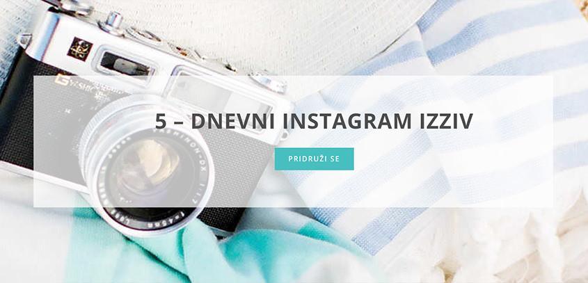 Si že prijavljen/a na 5-dnevni BREZPLAČEN Instagram izziv?