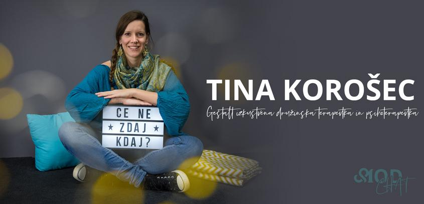 MOD chat: Tina Korošec, Geštalt izkustvena družinska terapevtka in Geštalt izkustvena družinska psihoterapevtka
