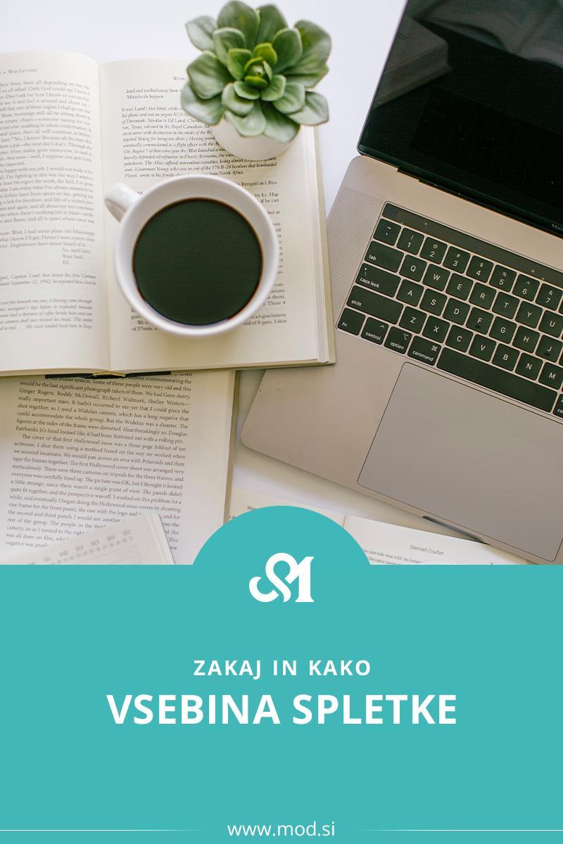 Zakaj je vsebina spletne strani pomembna in kako napisati dobro
