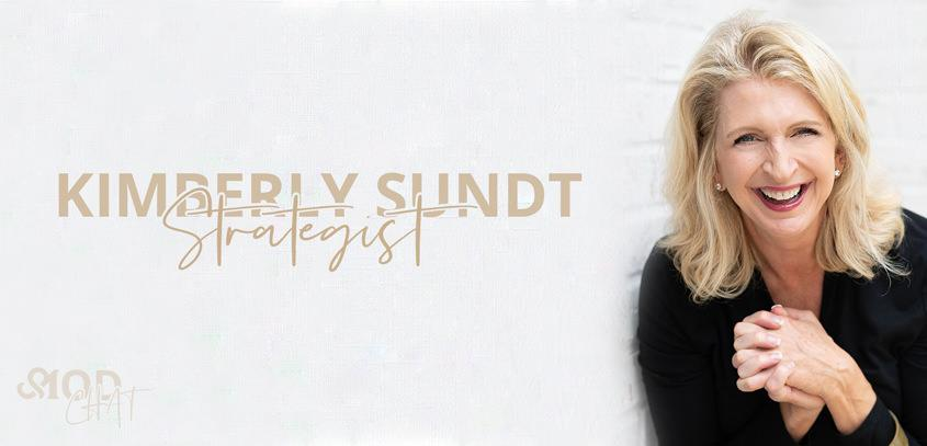 MOD chat: Kimberly Sundt, Brand and Customer Experience Strategist