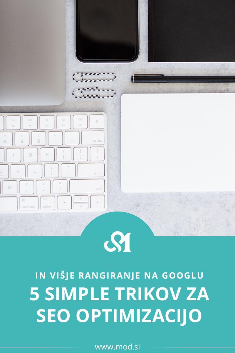 5 simple trikov za SEO optimizacijo in višje rangiranje na Googlu