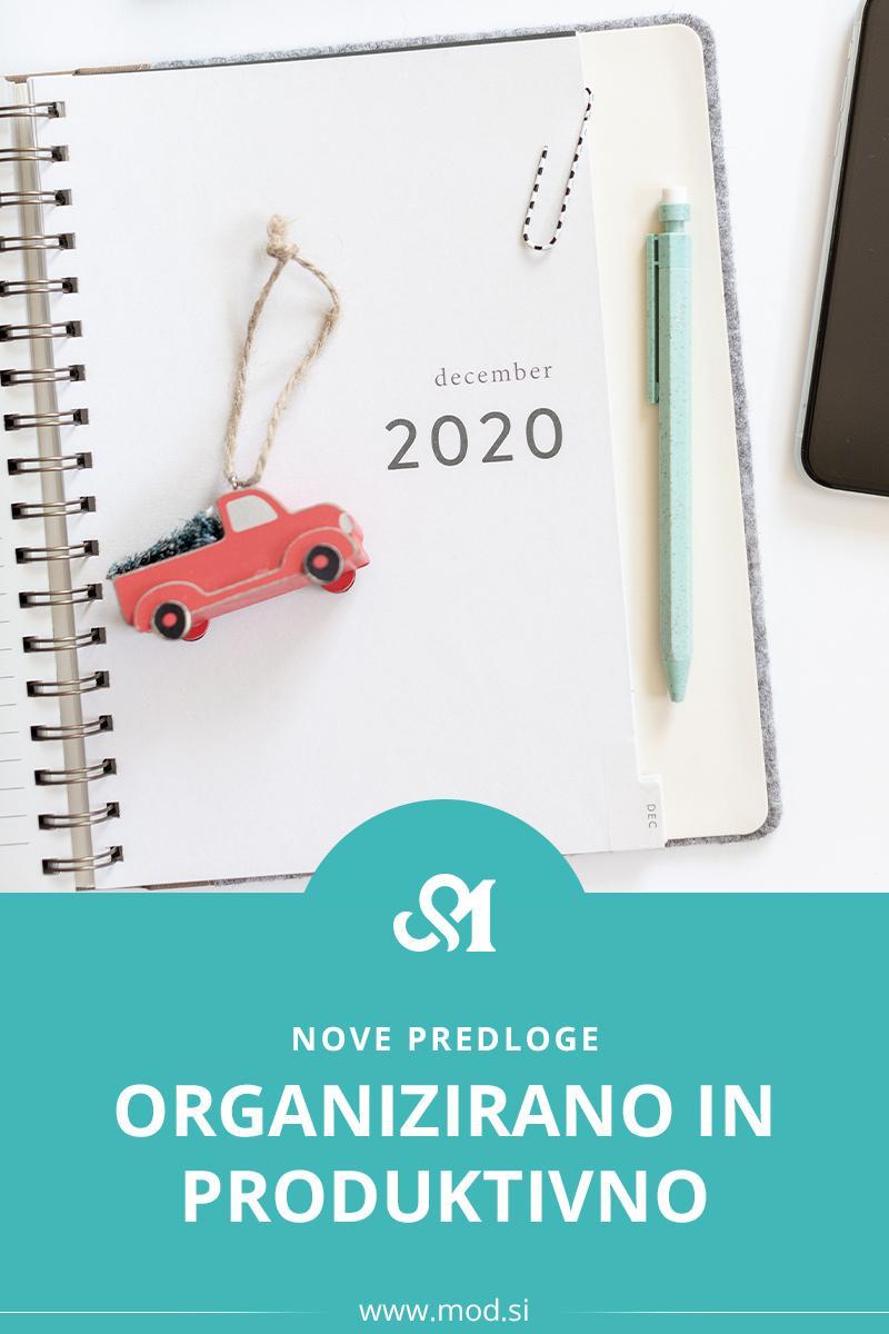 Organizirano in produktivno: nove predloge