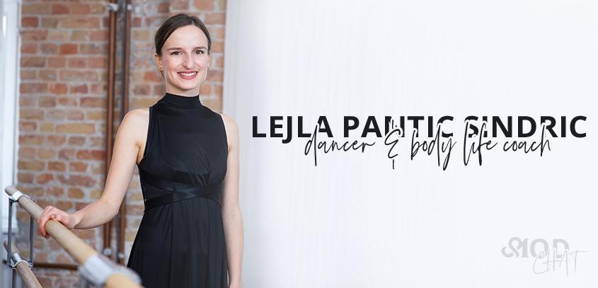 MOD chat: Lejla Pantic Sindric, dancer & body life coach