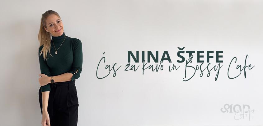 MOD chat: Nina Štefe, ustanoviteljica znamke Čas za kavo in soustanoviteljica Bossy Cafe