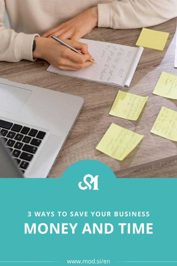 3 Ways to Save Your Business Money and Time